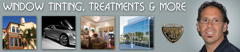 Window Tinting, Treatments, and More - Beverly Hills Window Tinting Blog